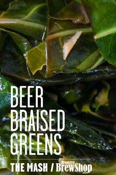 Beer Braised Greens (vegetables and beer!)