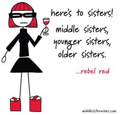 cheer, drink, middle sister wine, friend, wine alittl