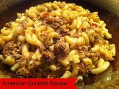 Best American Goulash Recipe Super Easy Recipe!