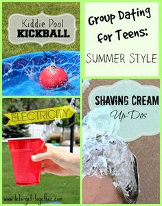 Group Dating for Teens: Summer Style from Let's Get Together - 3 outdoor games/activities perfect for groups and youth activities! Kiddie Pool Kickball, Electricity and Shaving Cream Up-Dos. #summer #groupgames #youthactivity www.lets-get-together.com