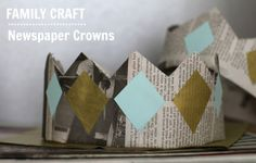 Newspaper Crowns! Fun craft for the whole family