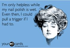 ecard, laugh, how to dry nail polish quickly, funni, hilari, humor, random stuff, quot, how to dry nails quickly