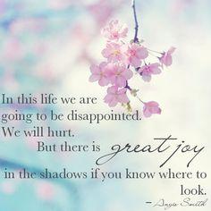 Joy in the shadows....