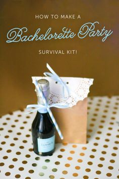 bachelorette party survival kit - so cute and simple!