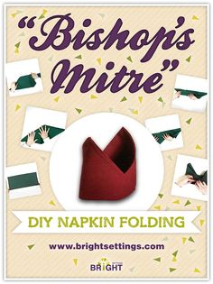 Napkin Folding Instructions for the Bishops Mitre Napkin Fold