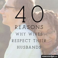 40 Reasons Why Wives Respect Their Husbands --- My wife just recentlyasked her community of wivesto tag theirhusbands in a facebook comment and write one reason why sherespected him.I noticed that there werealmost 100 comments from wives all over the world, so�%A… Read More Here http://husbandrevolution.com/40-reasons-why-wives-respect-their-husbands/ #marriage #love