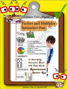 FACTORS AND MULTIPLES INTERACTIVE FUN COMMON CORE from TeachToTell on TeachersNotebook.com -  (74 pages)  - Establish a sound conceptual knowledge base on factors and multiples with this 74 page interactive unit. The Print-N-Go sheets make use of dice, spinners, dominoes and visual cards.