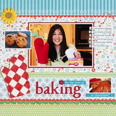"""For the Love of Baking"" scrapbooking layout"