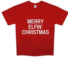 Merry Elfin' Christmas Tee cloth, funni, christma tee, christmas, merri elfin, closet, black friday, the holiday