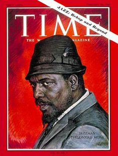 Thelonious Monk on the cover of Time.