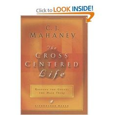The Cross Centered Life. CJ Mahaney $10