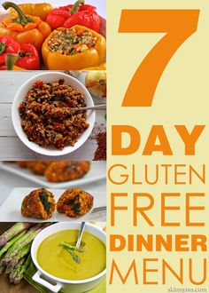 A 7 Day Gluten Free Dinner Menu that is actually delicious!  It makes gluten free easy peasy :-)  #glutenfree #dinner #menu