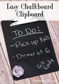 Easy Chalkboard Clipboard Idea