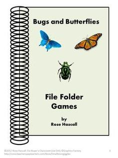 Bugs and Butterflies Printable File Folder Games PK-K or S  http://www.teacherspayteachers.com/Product/Bugs-and-Butterflies-Printable-File-Folder-Games-PK-K-or-Special-Education