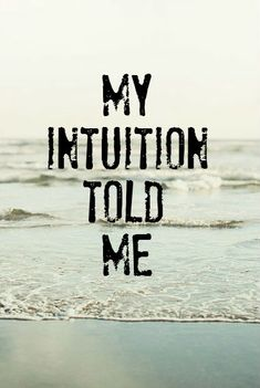 """My patient's adult son has a black belt in karate, worked as a security guard for the Phoenix Suns and taught karate. I asked him if he could give me one self defense tip what it would be. He said, """"Trust your gut.""""  We don't trust our intuition nearly enough!"""