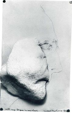 With My Tongue in My Cheek - Marcel Duchamp