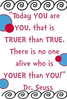 Dr. Seuss Quote, Youer than You. Just Be You! #SNAPconf wrap up at obSEUSSed.