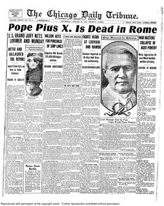 Aug. 20, 1914: As war rages on in Europe, another world tragedy: Pope Pius X dead in Rome.