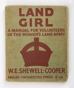 Land Girl: A Manual for Volunteers  Food and fuel production were essential to keeping the country running. The Women's Land Army, formed in 1914 to increase food production, was reinstated in 1939.