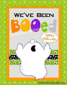 "(Freebie) You've been BOOed Halloween Printables & 5 Free ""You've been Booed"" tags   It's Written on the Wall:"