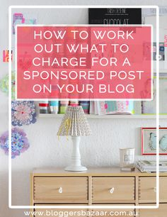 How much to charge for a sponsored post by Bec on Bloggers Bazaar