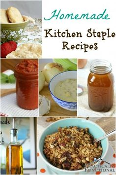 Homemade Kitchen Staple Recipes