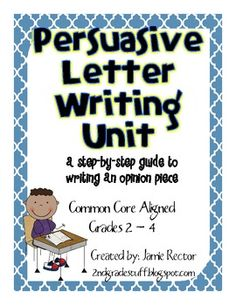 Do you need a step-by-step guide for writing a persuasive letter? Would you like some detailed day-by-day lesson plans that you can pick up and teach directly from? How about an entire writing unit that addresses 2nd, 3rd, and 4th grade Common Core Writing Standards? If you answered yes to any of these questions, this unit is for you!