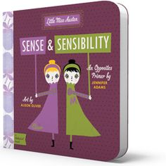 For the nursery bookshelf: BabyLit Sense & Sensibility