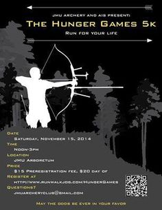 """Register with JMU Archery Club and """"Run For Your Life"""" a 5k event at the Edith J. Carrier Arboretum. Registration at: http://www.runwalkjog.com/hungergames/ or register day of at the large lawn of the arboretum."""