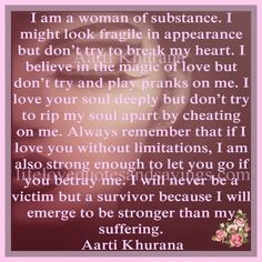 I am a woman of substance...