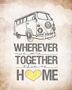 heart, airstream, quotes, travel trailers, families, prints, homes, the road, vintage campers
