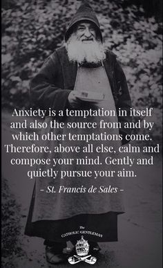 Anxiety is a temptat