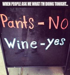 wine, life motto, funny pics, funny pictures, funni, hous, friday nights, friend, true stories
