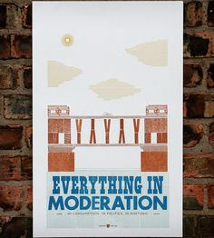 Everything in Moderation Letterpress Print