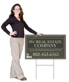 Principal Broker and our real estate Yard Sign.
