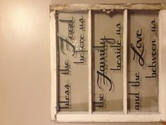 Old window and vinyl letters cut with Cricut