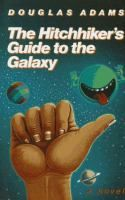 The Hitchhiker's Guide to the Galaxy / Douglas Adams