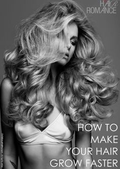 Dream big hair - how to make your hair grow faster