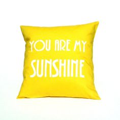 LOVE Pillow Cover  You are my Sunshine by linneaswedishdesign, $39.00
