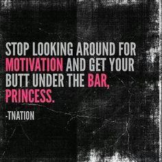 Get under the bar, Princess.