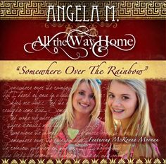 """""""Somewhere Over the Rainbow"""" featuring my daughter McKenna's first official song recording"""