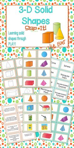 "3D Solid Shapes Slap-It! Students will learn about 8 solid shapes while playing an engaging small group or partner game. A version of the old favorite ""Slap Jack."""
