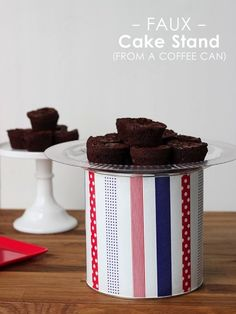 How to make a cake stand from a coffee can