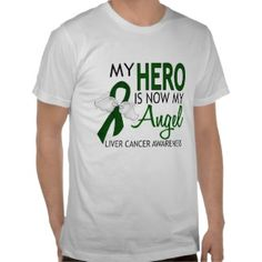 My Hero Is My Angel Liver Cancer Tshirts