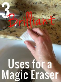 3 Uses for a Magic Eraser