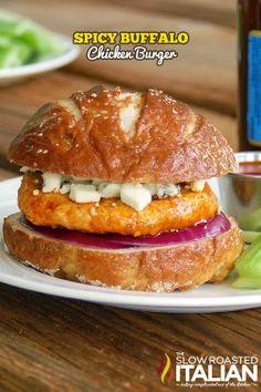 Spicy Buffalo Chicken Burger on Pretzel Bun #burger #chicken #grilling @Matty Chuah Slow Roasted Italian | Donna http://www.theslowroasteditalian.com/2012/07/spicy-buffalo-chicken-burger.html