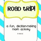 Your students are going on a road trip!  They must choose their trip details, including where they stay, what they eat, and what they drive!  But, ...