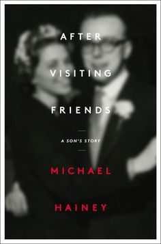 "After Visiting Friends: A Son's Story by Michael Hainey | Michael Hainey had just turned six when his father was found alone near his car on Chicago's North Side, dead, of an apparent heart attack. Died ""after visiting friends,"" the obituaries said. But the details beyond that were inconsistent. This book is the story of a son who goes in search of the truth and finds not only his father, but a rare window into a world of men and newspapers and fierce loyalties that no longer exists."