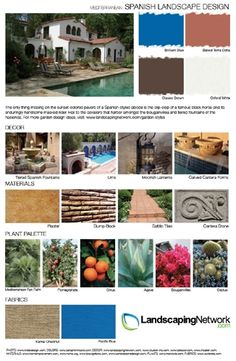Find ideas for materials, plants, colors and decor pieces for designing a landscape in the Spanish style on this printable, high-res inspiration board http://www.landscapingnetwork.com/garden-styles/Spanish-Landscape-Design.pdf
