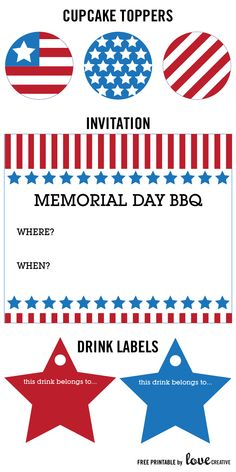 Free printables for Memorial Day!.....Cupcake Toppers, Invite, Drink Labels!